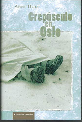 9788467235265: Crepúsculo En Oslo