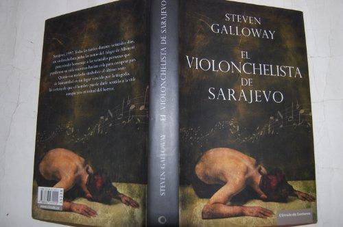 9788467235555: El Violonchelista De Sarajevo