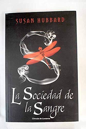 9788467235982: La Sociedad De La Sangre