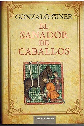 9788467236057: El Sanador De Caballos