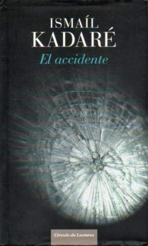 El accidente (8467238798) by Ismail Kadare
