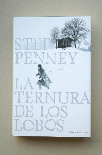 9788467239966: La Ternura De Los Lobos