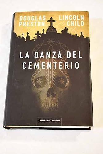 9788467240504: La Danza Del Cementerio