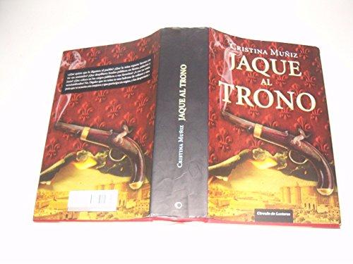 9788467240771: Jaque Al Trono