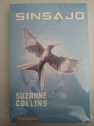 Sinsajo.: Collins, Suzanne.