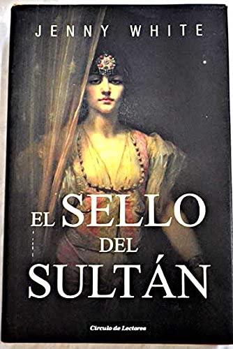 9788467241167: El Sello Del Sultán
