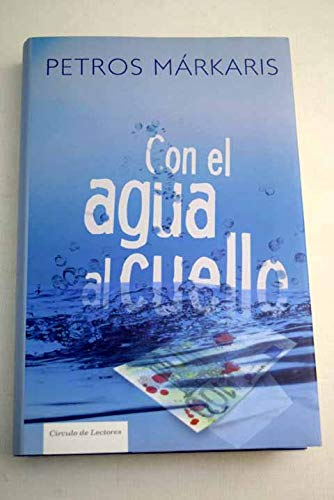 9788467242874: Con El Agua Al Cuello