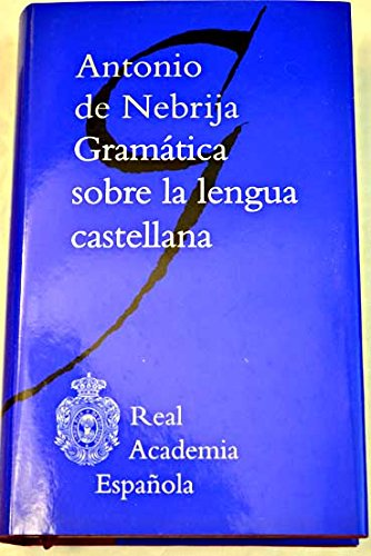 9788467242959: Gramática Sobre La Lengua Castellana
