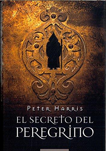 9788467244380: El Secreto Del Peregrino