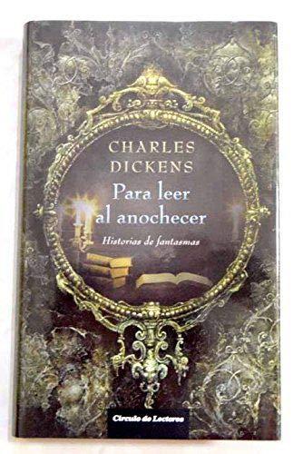 9788467245134: Para Leer Al Anochecer. Historias De Fantasmas