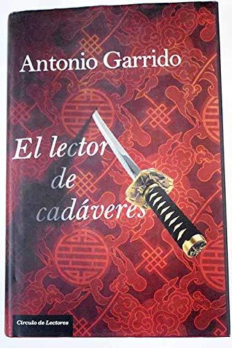 El lector de cadáveres.: GARRIDO, Antonio.-