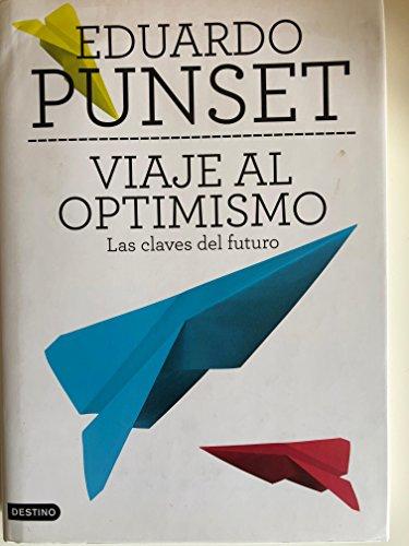 9788467246476: Viaje al optimismo : las claves del futuro