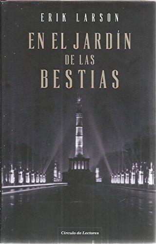 9788467249231: En el jardín de las bestias: una historia de amor y terror en el Berlín nazi