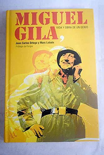 9788467249675: Miguel Gila, vida y obra de un genio