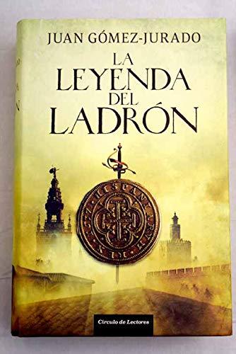 9788467251135: La Leyenda Del Ladrón