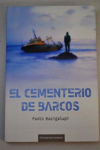 9788467251449: El Cementerio De Barcos