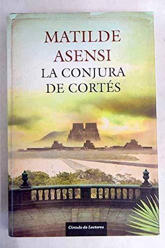 9788467251524: La Conjura De Cortés
