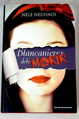 9788467251593: Blancanieves debe morir