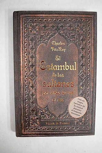 9788467256604: El Estambul De Los Sultanes. Por Cinco Kurus Al Día