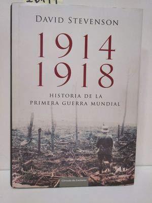 9788467257946: 1914-1918. Historia De La Primera Guerra Mundial