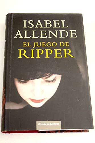 9788467258943: { [ EL JUEGO DE RIPPER (SPANISH) ] } Allende, Isabel ( AUTHOR ) Jan-14-2014 Hardcover