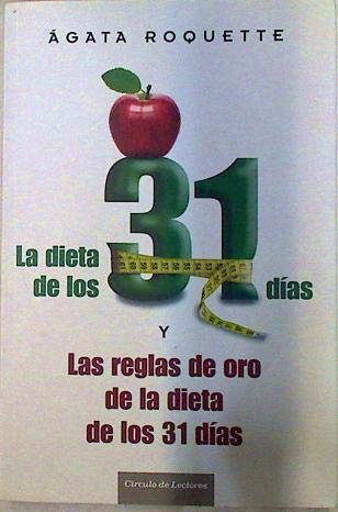 La Dieta de los 31 días y: Roquette, Agata