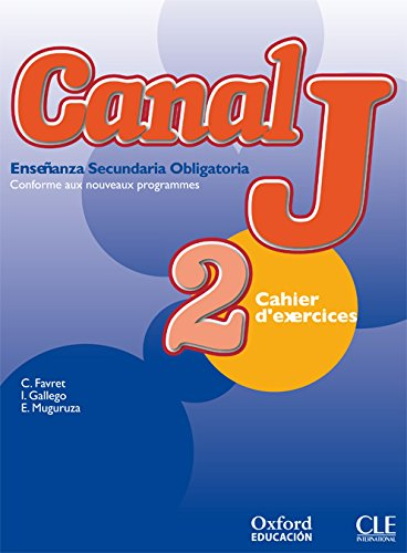 9788467300314: Canal J 2. Cahier d'Exercices