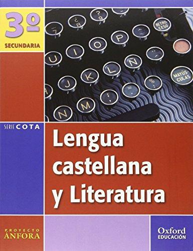 9788467302585: Lengua Castellana y Literatura 3º ESO Ánfora Cota. Pack (Libro del Alumno + Antología) - 9788467302585
