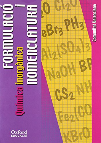 9788467310030: Formulació i Nomenclatura Química inorgànica ESO/Bachillerato (Comunitat Valenciana) (Cuadernos Oxford) - 9788467310030