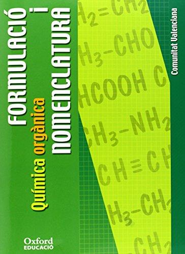 9788467310047: Formulació i Nomenclatura Química orgànica ESO/Bachillerato (Comunitat Valenciana) (Cuadernos Oxford) - 9788467310047