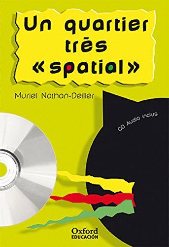 9788467311419: Un quartier très « spatial ». Pack (Lecture + CD-Audio) (Lectures Faciles) - 9788467311419