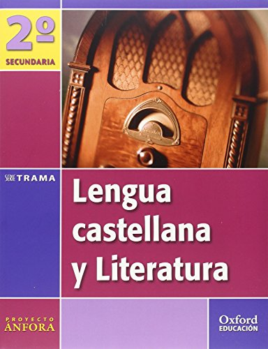 9788467314397: Lengua Castellana y Literatura 2º ESO Ánfora Trama: Libro del Alumno - 9788467314397