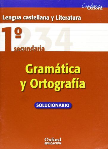 9788467319897: Lengua Castellana y Literatura 1º ESO Cuadernos Oxford Gramática y Ortografia (Solucionario) - 9788467319897