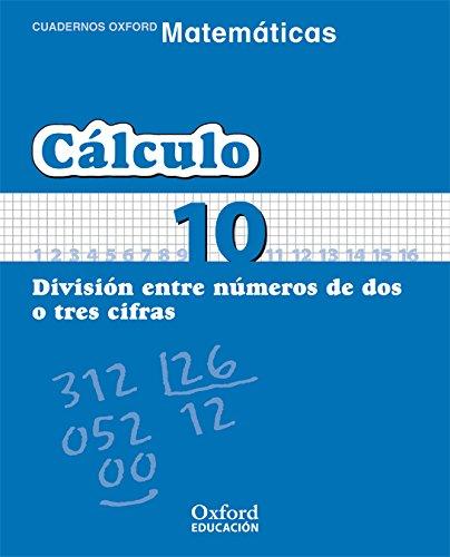 9788467324341: Matemáticas 1º Primaria Cuadernos de Cálculo 10 (Cuadernos de Matemáticas Primaria) - 9788467324341