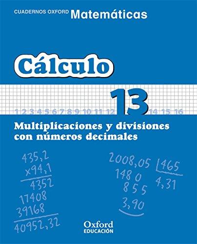9788467324372: (06).CALCULO 13.MULTIPLICACIONES Y DIVISIONES NUM.DECIMALES.