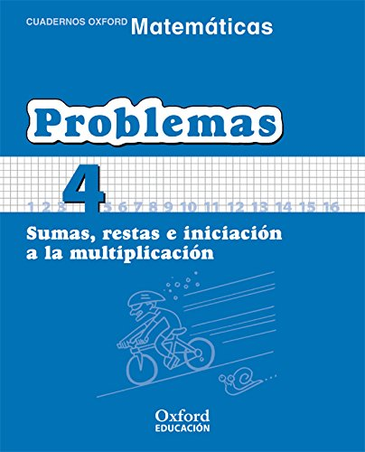 9788467324440: (06).PROBLEMAS 4.SUMAS,RESTAS E INICIACION A MULTIPLICACION.