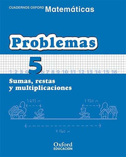 9788467324457: Matemáticas 1.º Primaria. Cuadernos De Problemas 5 (Cuadernos de Matemáticas Primaria) - 9788467324457