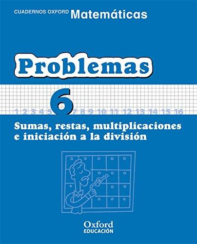 9788467324464: Matematicas prim ce problemas 6