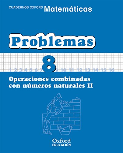 9788467324488: Matemáticas Primaria. Cuadernos De Problemas 8 (Cuadernos de Matemáticas Primaria) - 9788467324488
