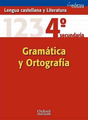 9788467324617: Lengua Castellana Y Literatura. Cuaderno De Gramática Y Ortografía. 4º ESO (Cuadernos Oxford) - 9788467324617