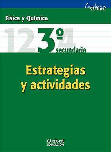 9788467325249: Física y Química 3º ESO Estrategias y Actividades (Cuadernos Oxford) - 9788467325249