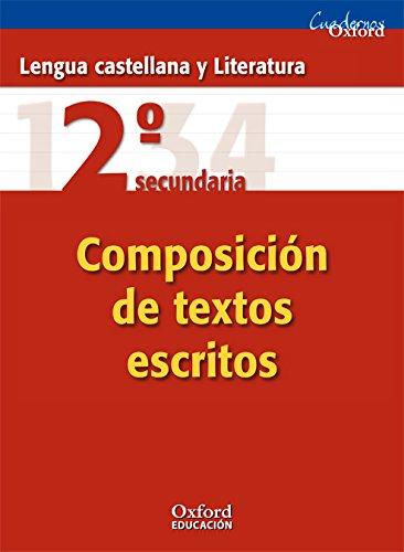 9788467325324: Lengua Castellana y Literatura 2º ESO Cuaderno de composición de textos escritos (Cuadernos Oxford) - 9788467325324