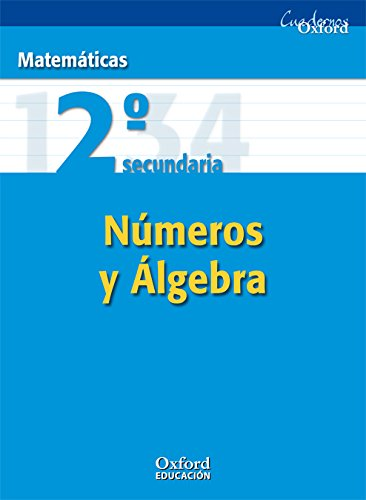 9788467327663: Matemáticas 2º ESO Números y Álgebra (Cuadernos Oxford) - 9788467327663