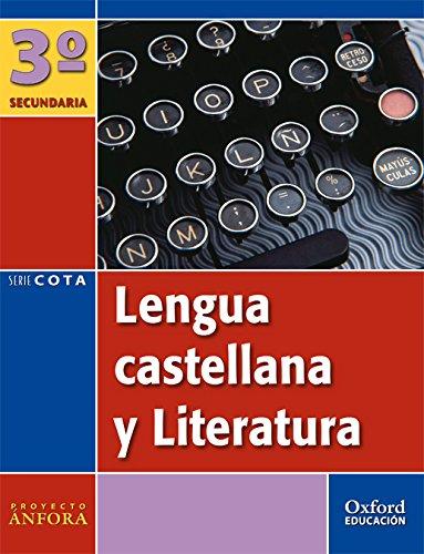 9788467331035: Lengua castellana y Literatura 3.º ESO à nfora Cota (Extremadura). Pack (libro del alumno+monografía+antología)