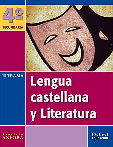 9788467331073: Lengua Castellana y Literatura 4º ESO Ánfora Trama (Andalucía). Pack (Libro del Alumno + Monografía) - 9788467331073