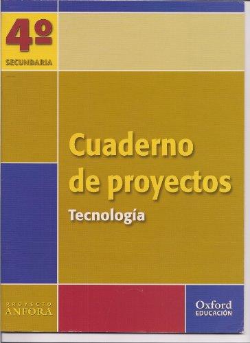 Proyecto Ánfora, Tecnología, 4 Eso. Cuaderno De Proyectos