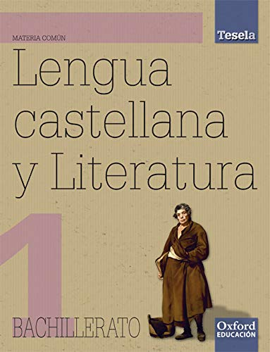 9788467342710: Proyecto Tesela, lengua y literatura, 1 Bachillerato