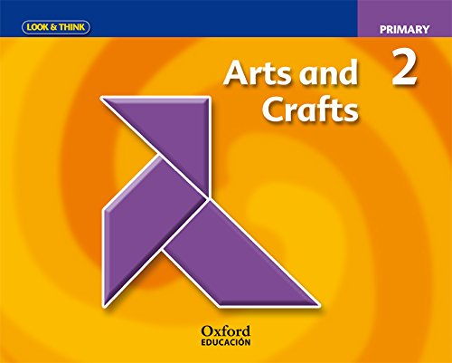 9788467350852: Look And Think Do Learn Arts And Crafts 2nd Primary (Look & Think) - 9788467350852