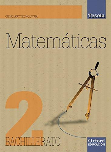 9788467352160: Matemáticas Ciencias y Tecnología 2º Bachillerato Tesela. Pack (Libro del Alumno + CD) - 9788467352160