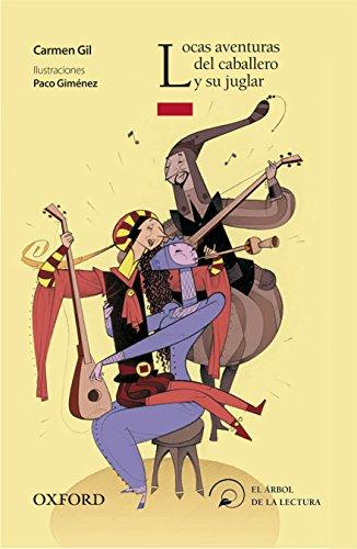 9788467354744: Locas aventuras del caballero y su juglar (El Árbol de la Lectura)